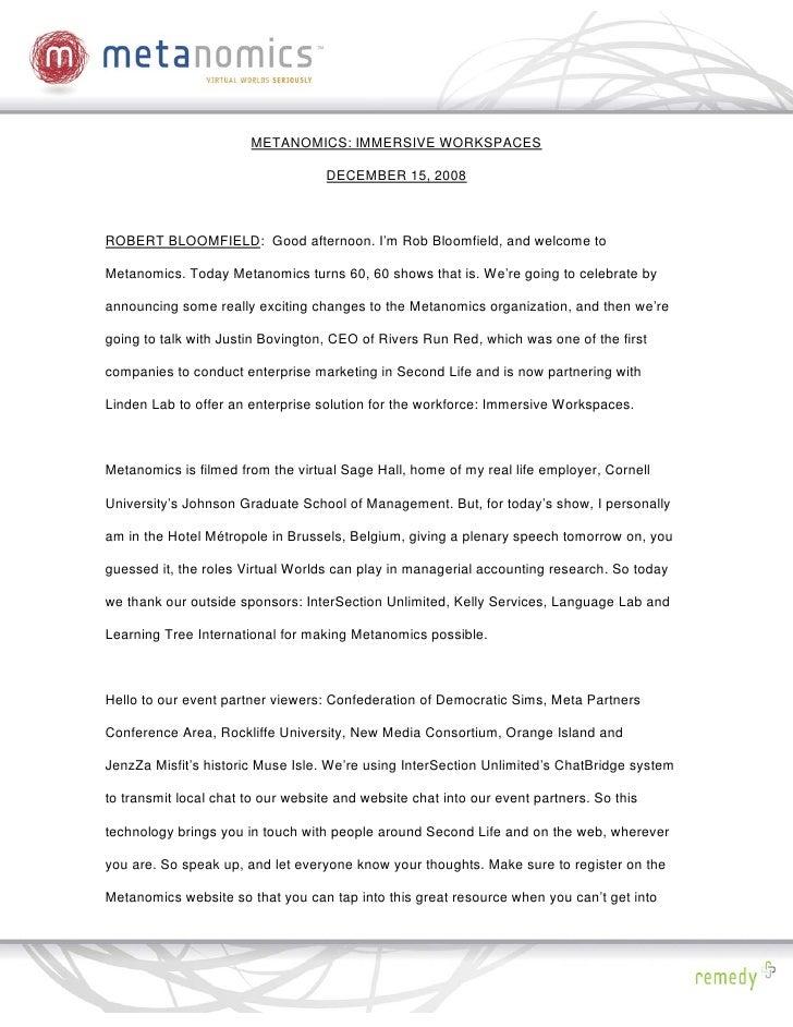 METANOMICS: IMMERSIVE WORKSPACES                                      DECEMBER 15, 2008    ROBERT BLOOMFIELD: Good afterno...