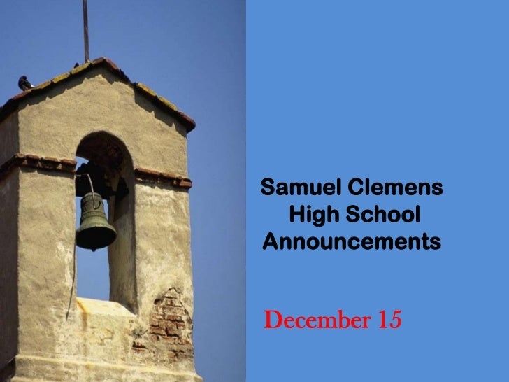 Samuel Clemens  High SchoolAnnouncementsDecember 15