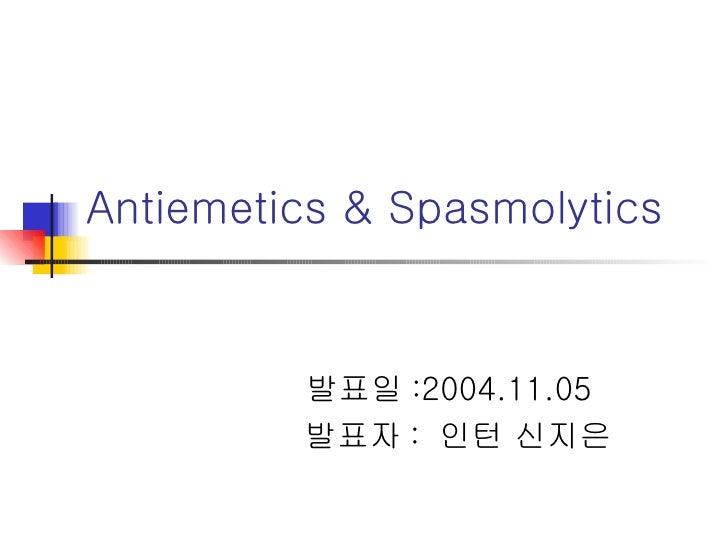 Antiemetics & Spasmolytics