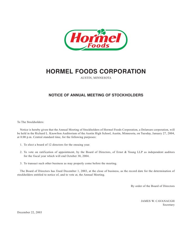 HORMEL FOODS CORPORATION                                                    AUSTIN, MINNESOTA                             ...