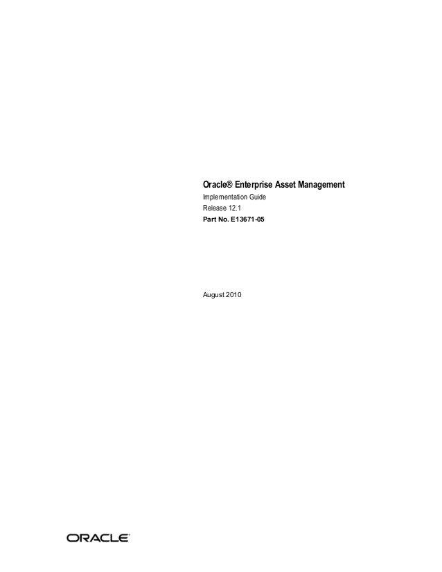 Oracle® Enterprise Asset Management Implementation Guide Release 12.1 Part No. E13671-05  August 2010