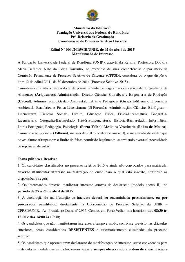 Ministério da Educação Fundação Universidade Federal de Rondônia Pró-Reitoria de Graduação Coordenação de Processo Seletiv...