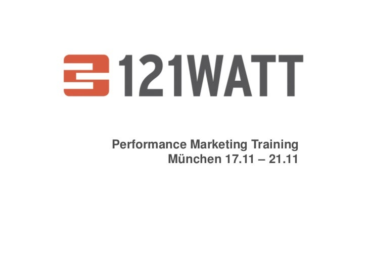 Performance Marketing Training         München 17.11 – 21.11