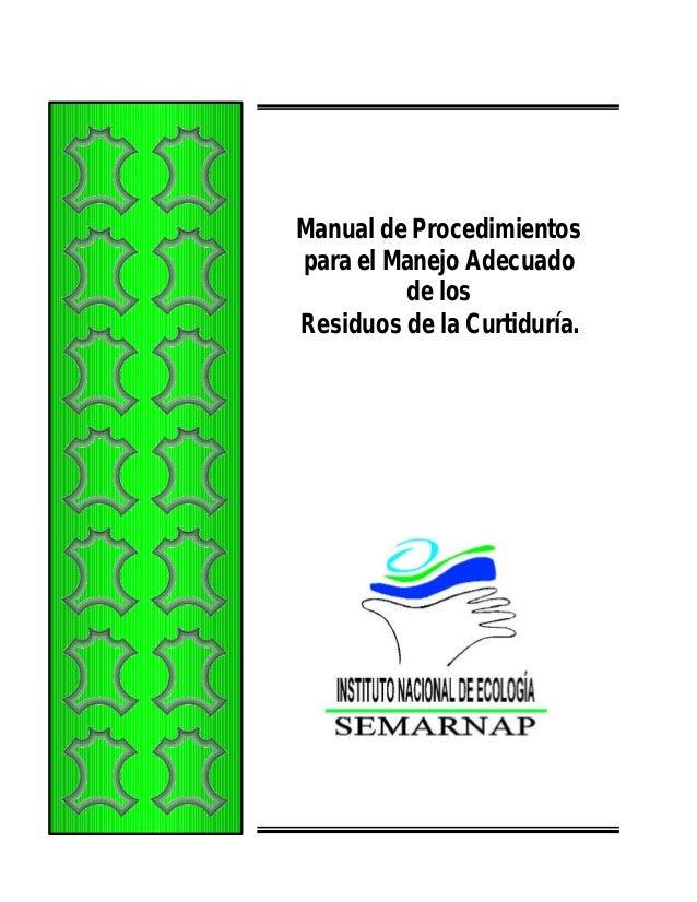 Manual de Procedimientos para el Manejo Adecuado de los Residuos de la Curtiduría.