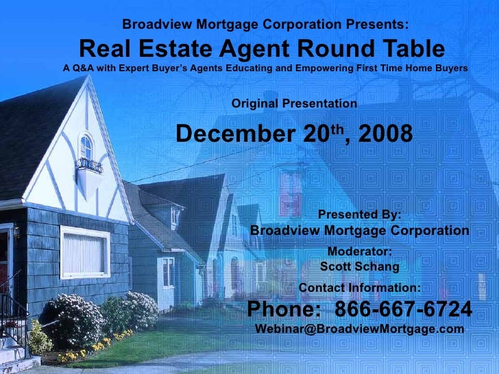 Broadview Mortgage Corporation Presents: Real Estate Agent Round Table  A Q&A with Expert Buyer's Agents Educating and Emp...