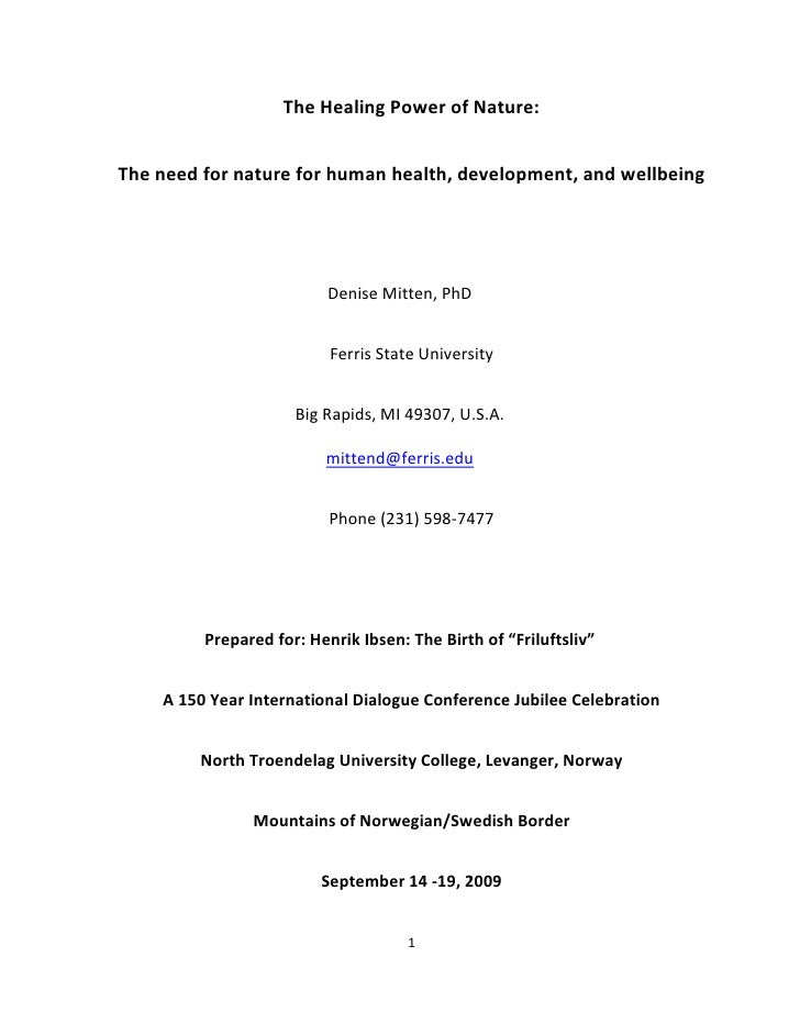 The Healing Power of Nature:The need for nature for human health, development, and wellbeing                          Deni...
