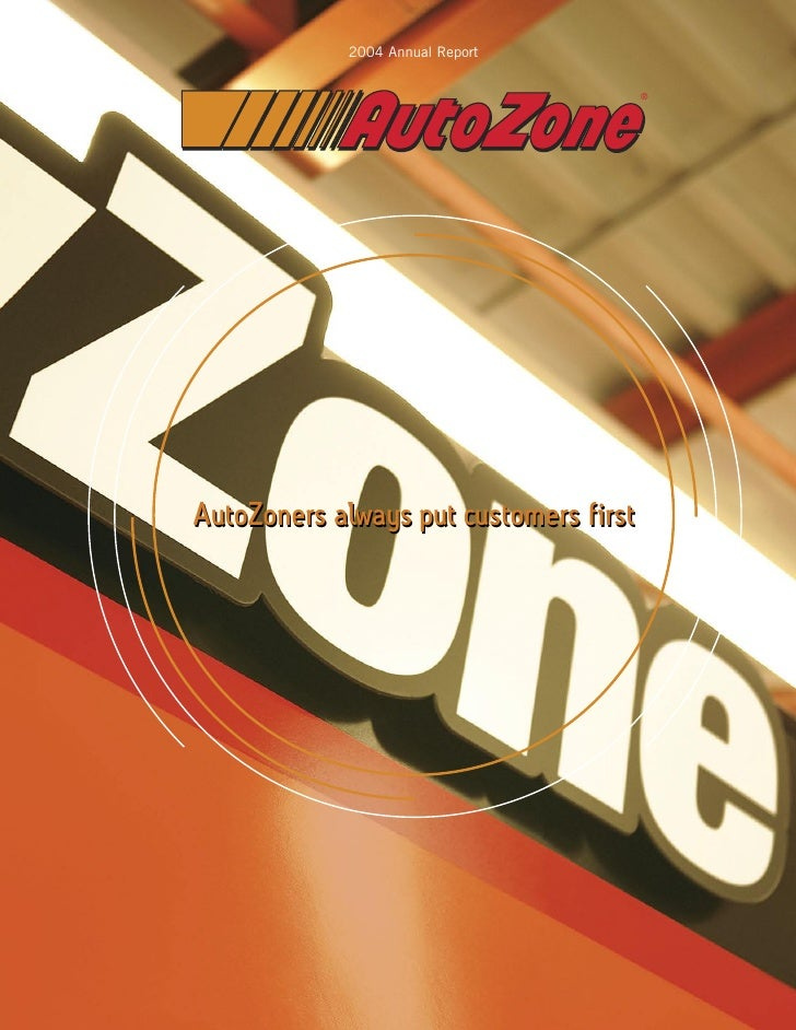 2004 Annual Report                                          ®     AutoZoners always put customers first