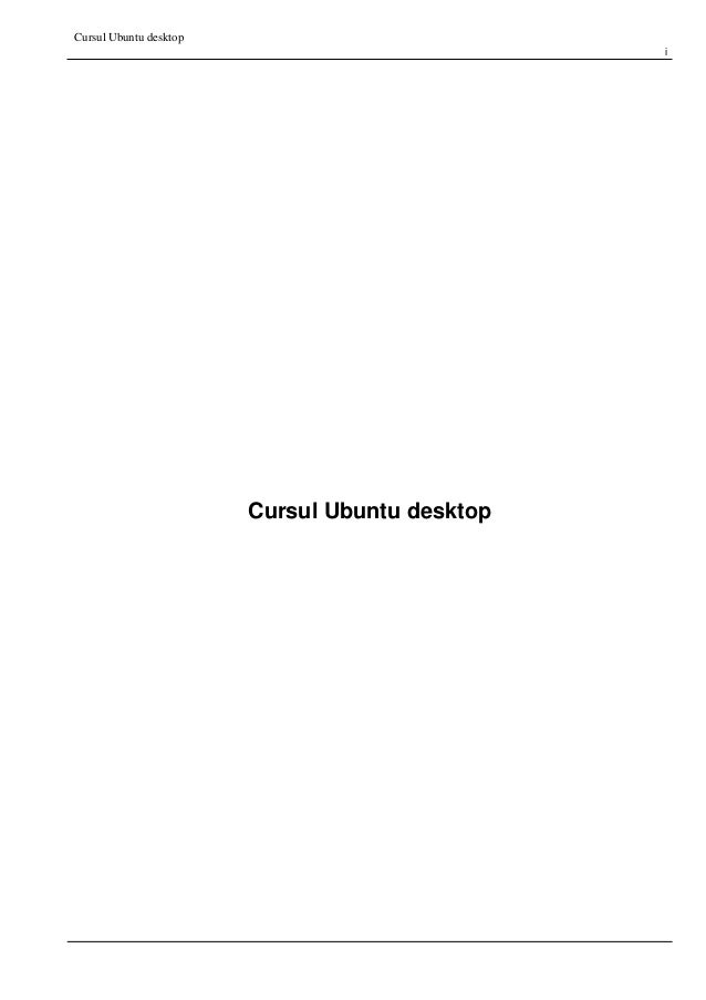 Cursul Ubuntu desktop i Cursul Ubuntu desktop