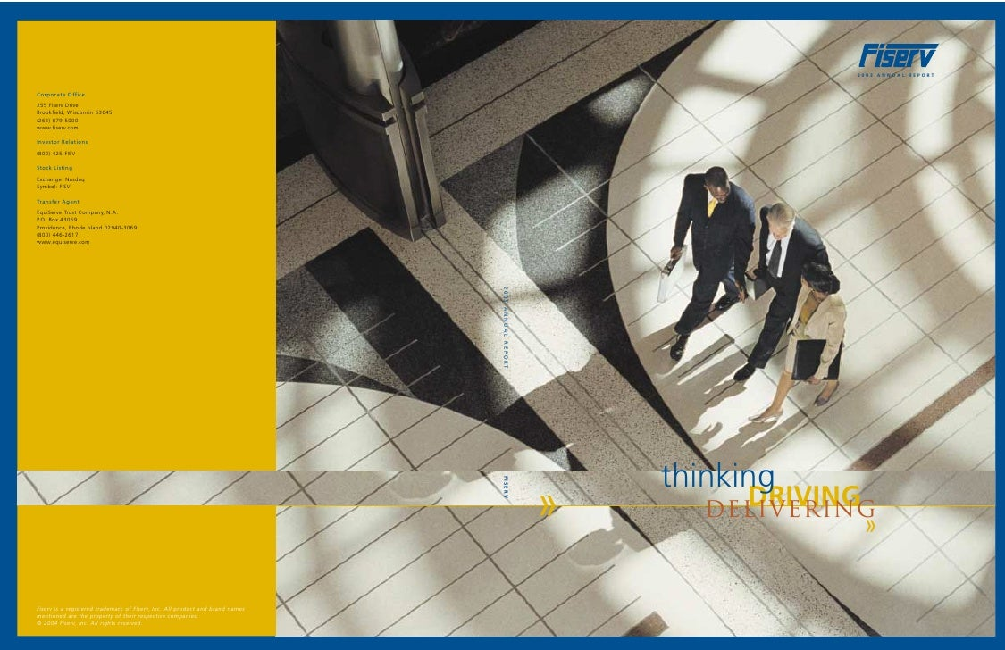 2003 ANNUAL REPORT         thinking »         DRIVING        delivering                     »