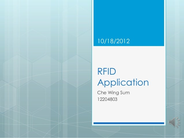 10/18/2012RFIDApplicationChe Wing Sum12204803