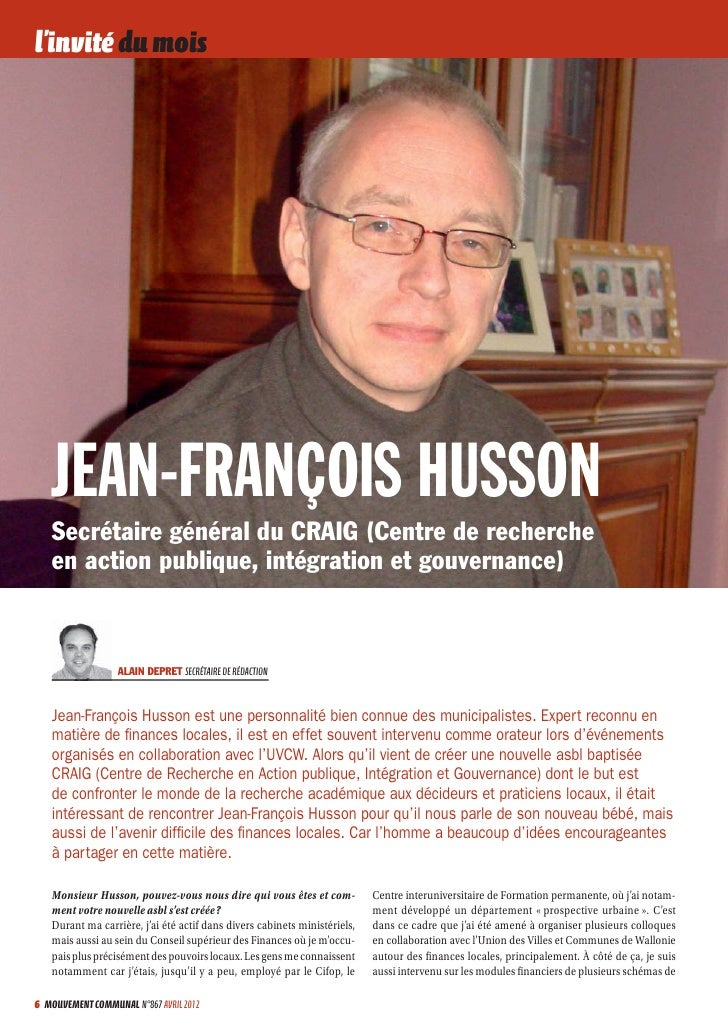 l'invité du mois   JEAN-FRANÇOIS HUSSON   Secrétaire général du CRAIG (Centre de recherche   en action publique, intégrati...