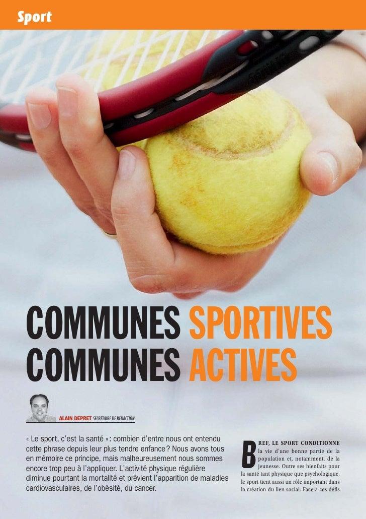 Sport   COMMUNES SPORTIVES   COMMUNES ACTIVES                  ALAIN DEPRET SECRÉTAIRE DE RÉDACTION                       ...