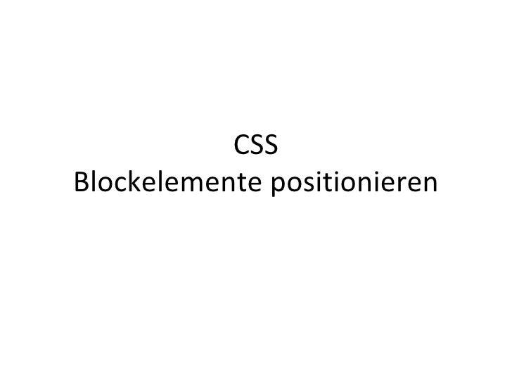 CSS - Blockelemente positionieren
