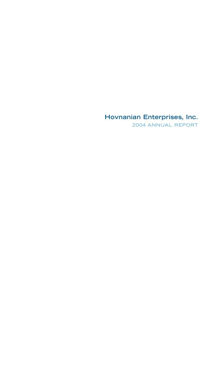 Hovnanian Enterprises, Inc.        2004 ANNUAL REPORT
