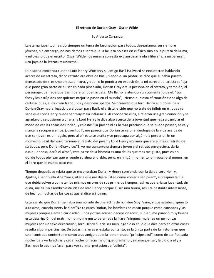 El retrato de Dorian Gray - Oscar Wilde                                           By Alberto CarranzaLa eterna juventud ha...