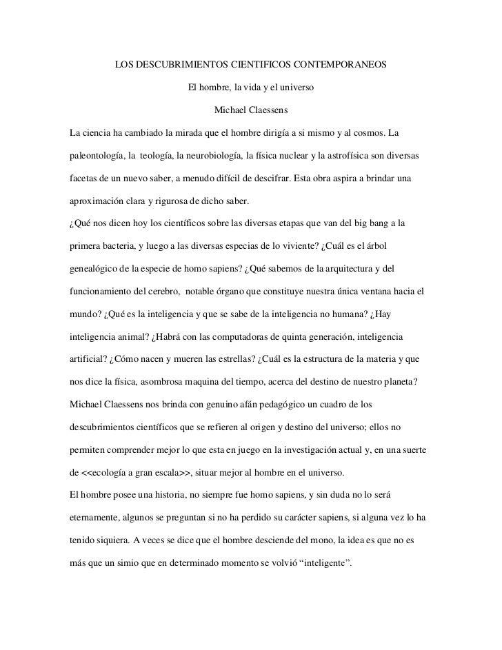 LOS DESCUBRIMIENTOS CIENTIFICOS CONTEMPORANEOS                               El hombre, la vida y el universo             ...