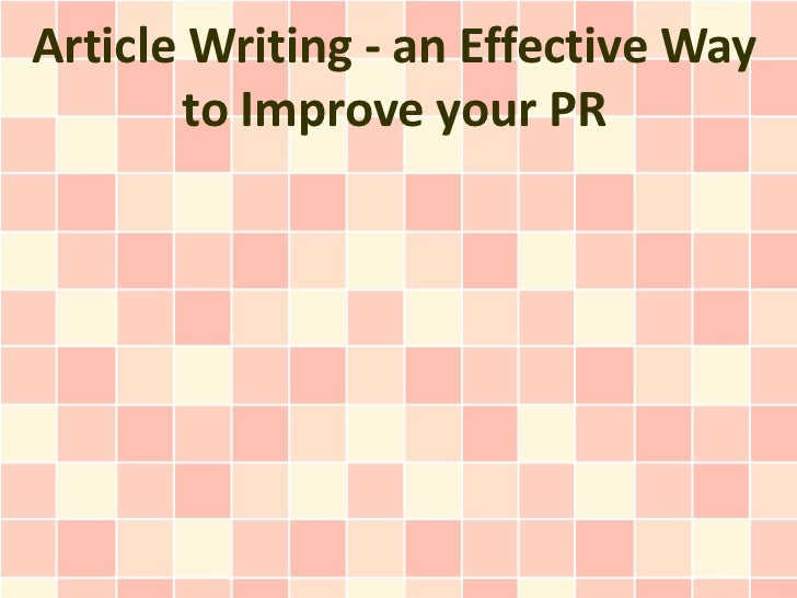 Article Writing - an Effective Way       to Improve your PR