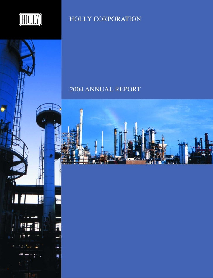 HOLLY CORPORATION     2004 ANNUAL REPORT