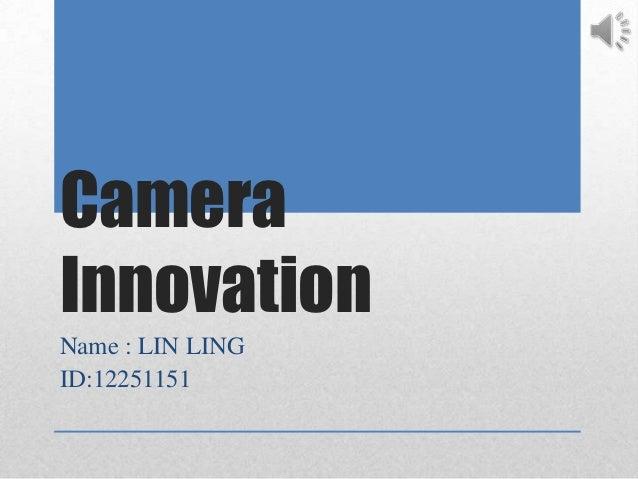 CameraInnovationName : LIN LINGID:12251151