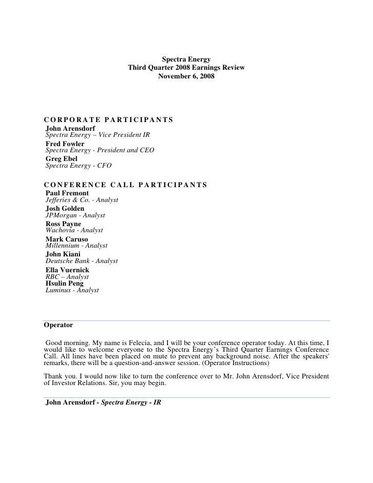 Spectra Energy                             Third Quarter 2008 Earnings Review                                     November...