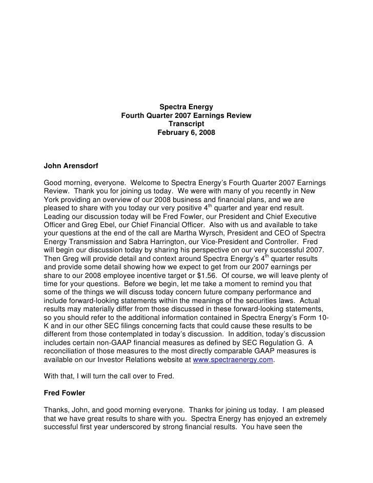 Spectra Energy                           Fourth Quarter 2007 Earnings Review                                        Transc...