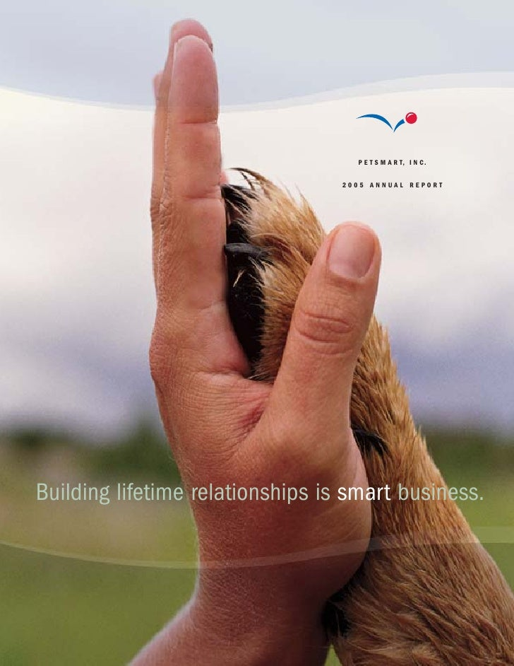 P E T S M A R T, I N C.                                     2005 ANNUAL REPORT     Building lifetime relationships is smar...