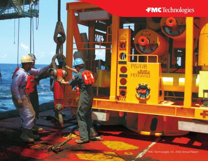 FMC Technologies, Inc. 2003 Annual Report