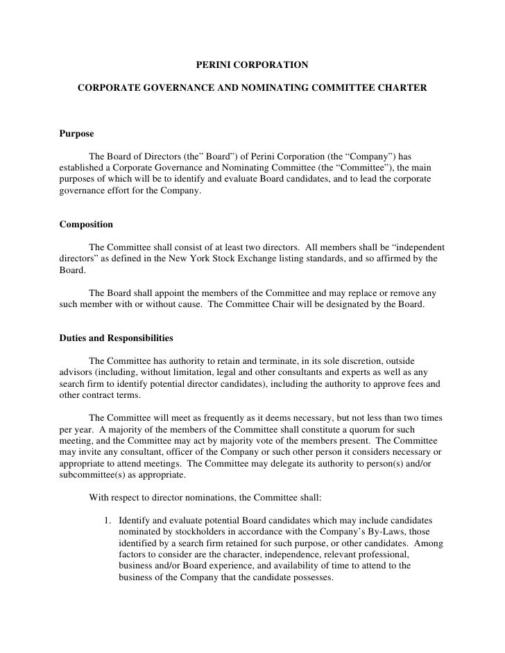 PERINI CORPORATION      CORPORATE GOVERNANCE AND NOMINATING COMMITTEE CHARTER    Purpose          The Board of Directors (...