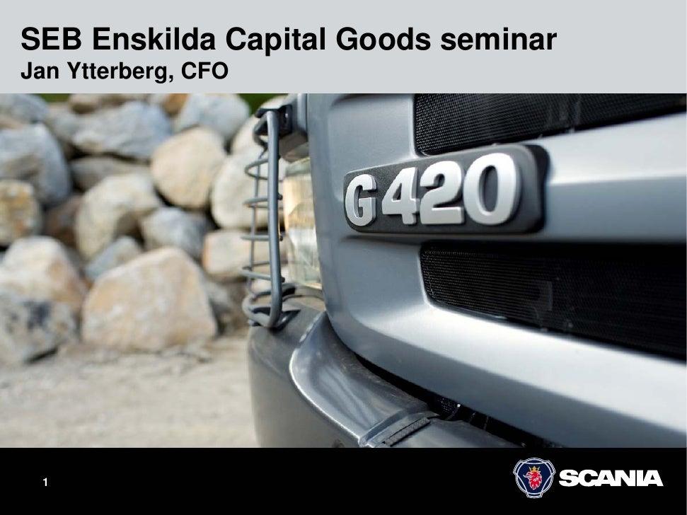 SEB Enskilda Capital Goods seminar Jan Ytterberg, CFO      1