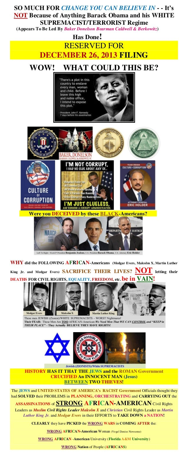 SO MUCH FOR CHANGE YOU CAN BELIEVE IN - - It's NOT Because of Anything Barack Obama and his WHITE SUPREMACIST/TERRORIST Re...