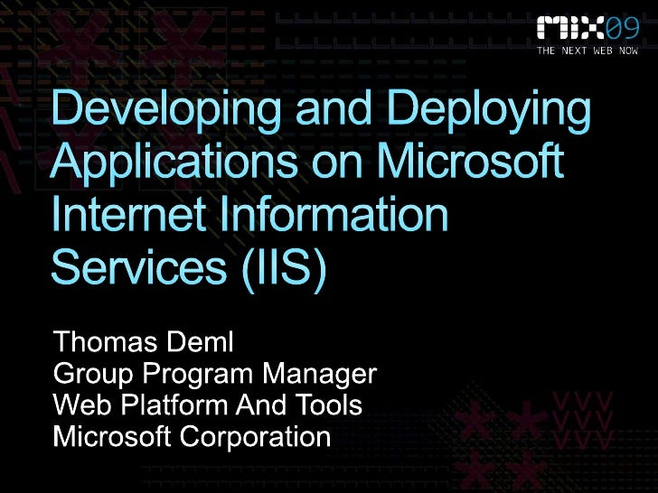 Developing and Deploying Applications on Internet Information Services (IIS)