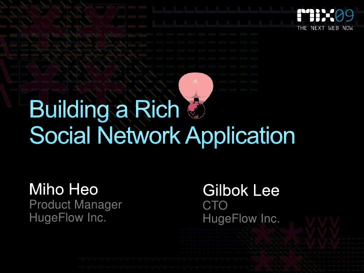 Building a Rich Social Network Application