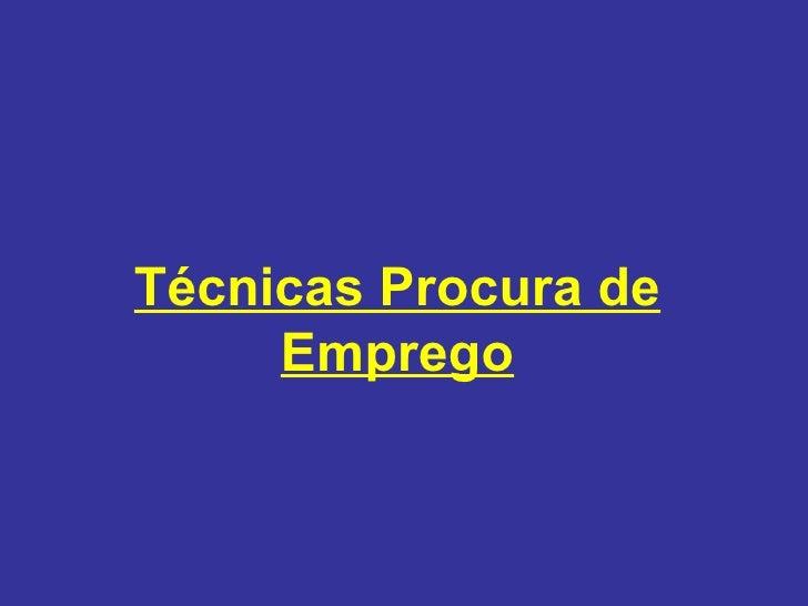 1227525166 técnicas procura_de_emprego