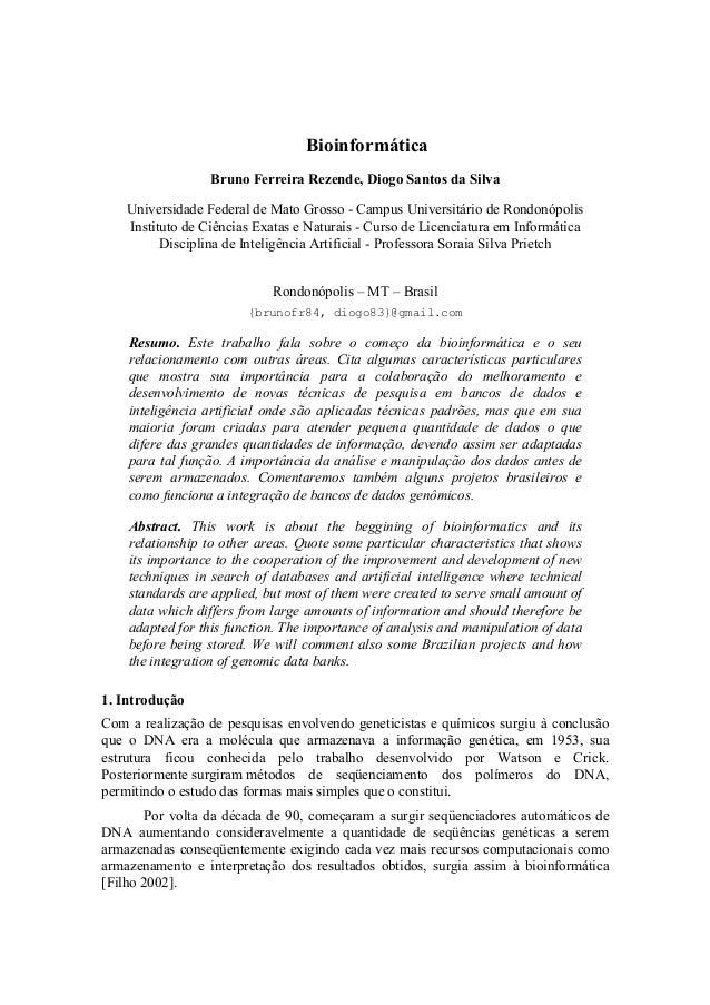 Bioinformática Bruno Ferreira Rezende, Diogo Santos da Silva Universidade Federal de Mato Grosso - Campus Universitário de...