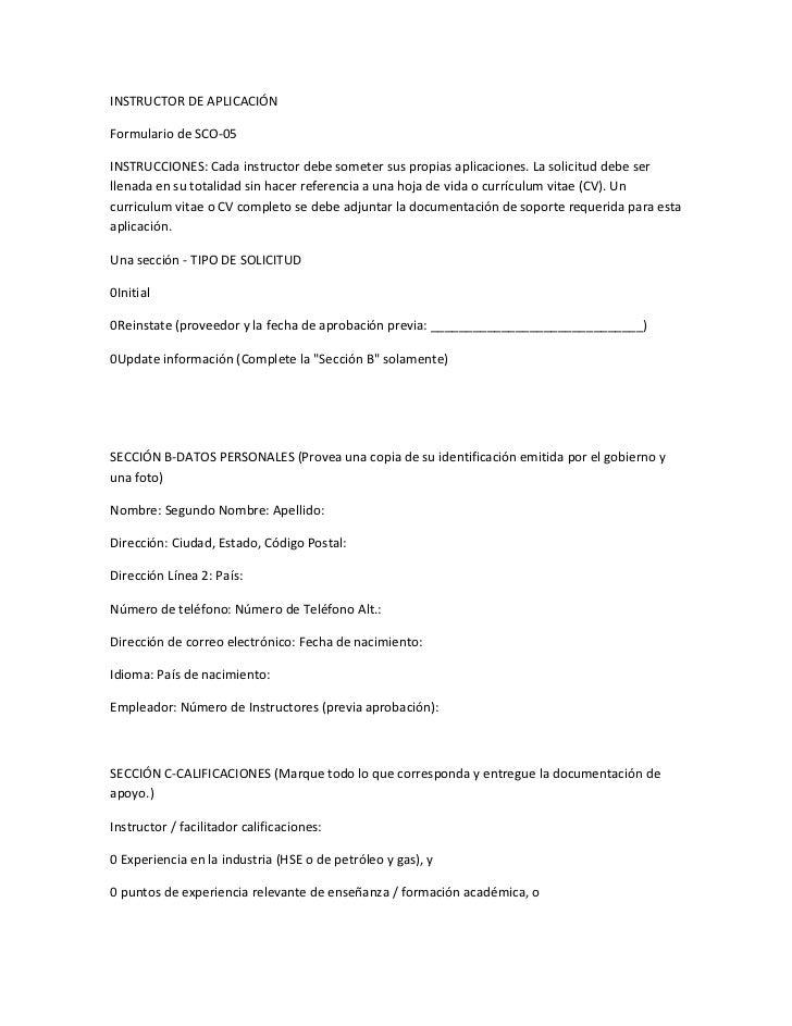 INSTRUCTOR DE APLICACIÓNFormulario de SCO-05INSTRUCCIONES: Cada instructor debe someter sus propias aplicaciones. La solic...