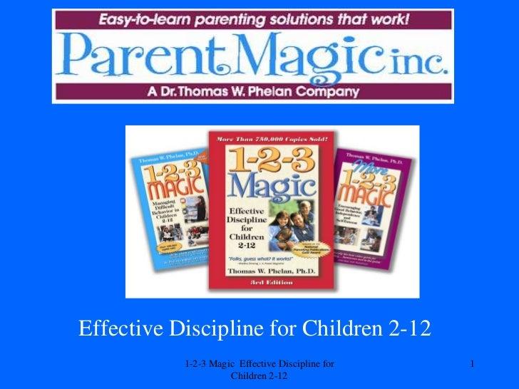 Effective Discipline for Children 2-12           1-2-3 Magic Effective Discipline for   1                     Children 2-12