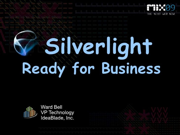 Silverlight Ready for Business