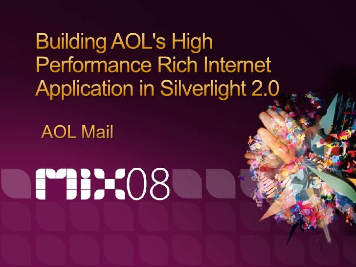 Mail RIA & Silverlight – Defining new experience on the Web   Our RIA objectives - Eric Hoffman   A Silverlight developmen...