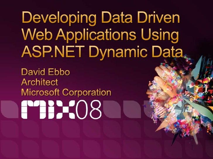 Developing Data Driven Applications Using ASP.NET Dynamic Data Controls
