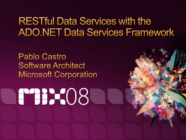 RESTful Data Services with the ADO.NET Data Services Framework