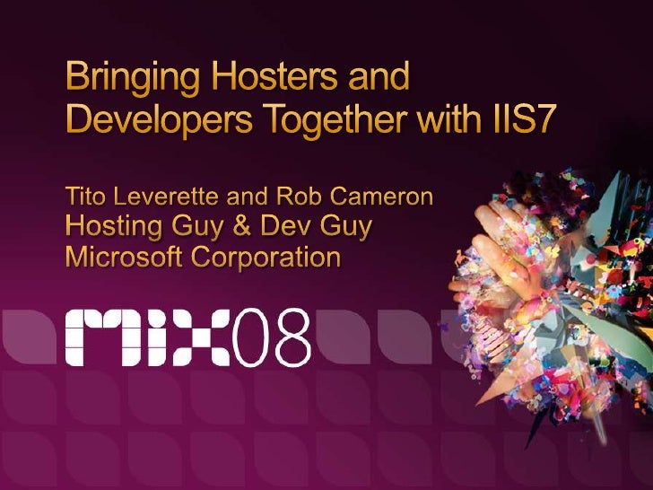 Bringing Hosters and Developers Together with IIS7