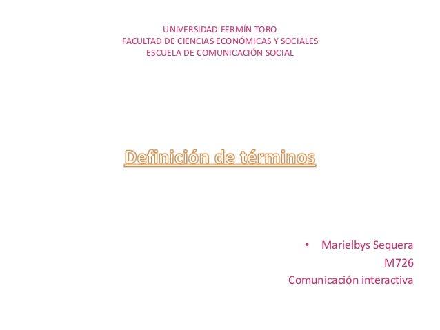 Términos relacionados con la comunicación interactiva.