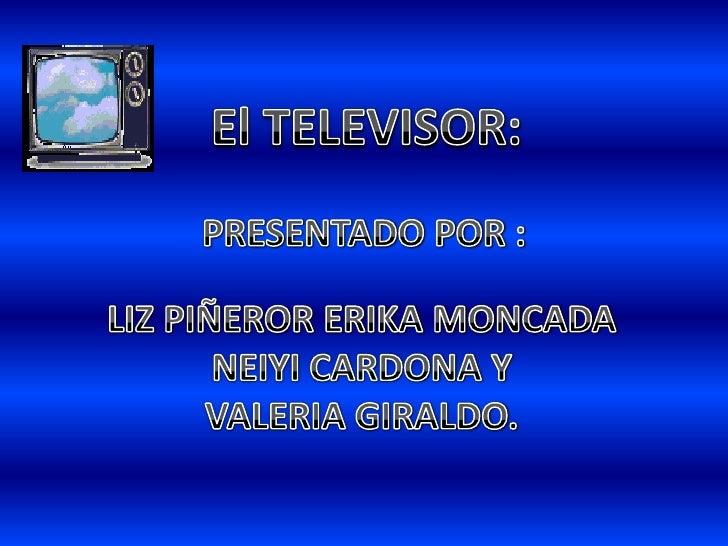 La televisión es un sistema parala transmisión y recepción deimágenes en movimiento ysonido a distancia que emplea unmecan...