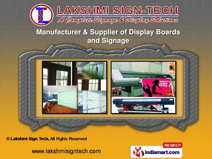 Manufacturer & Supplier of Display Boards              and Signage