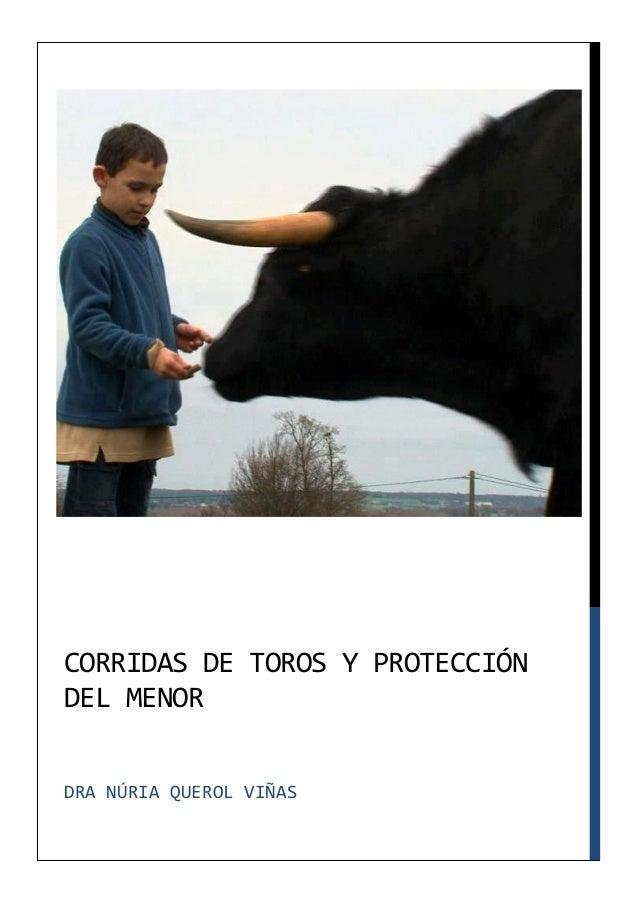 CORRIDAS DE TOROS Y PROTECCIÓNDEL MENORDRA NÚRIA QUEROL VIÑAS