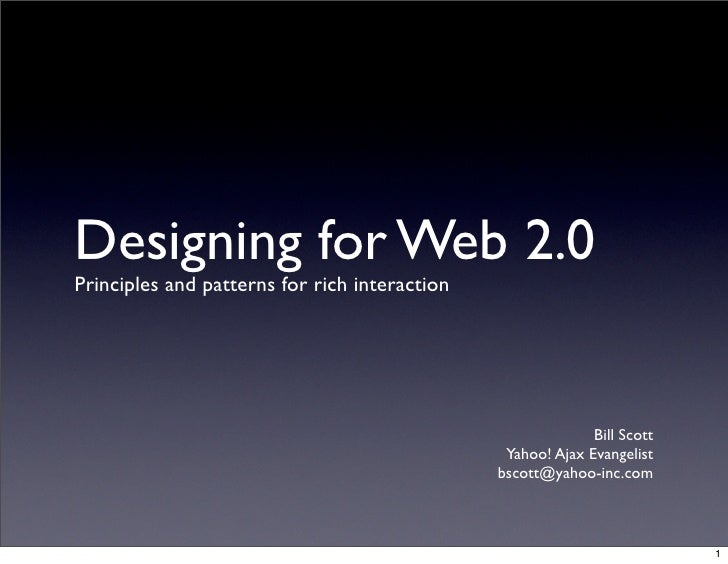 Designing for Web 2.0 Principles and patterns for rich interaction                                                        ...