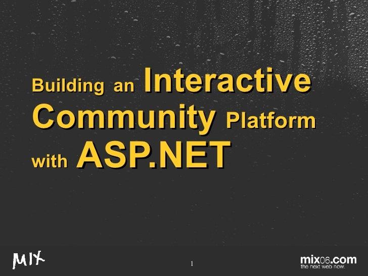 Building   an   Interactive   Community   Platform   with   ASP.NET
