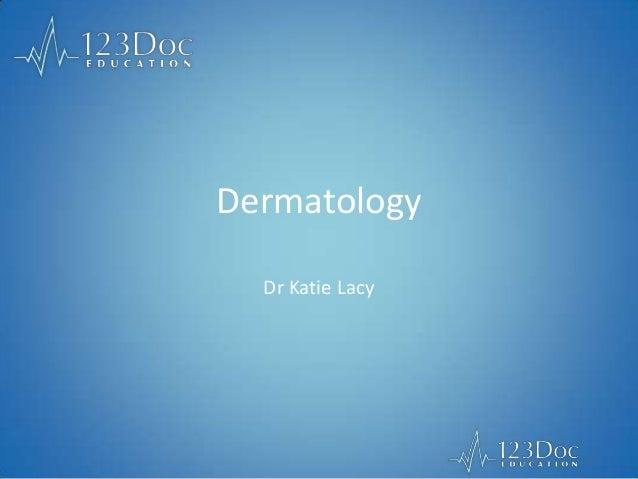 Dermatology Dr Katie Lacy