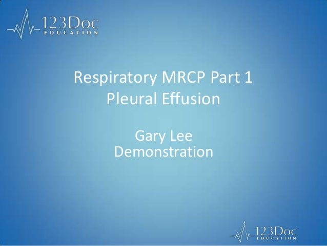 Pleural Effusion - Respiratory MRCP 1 - 123Doc Education
