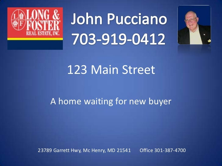 123 Main Street<br />A home waiting for new buyer<br />
